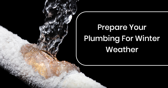 Prepare Your Plumbing For Winter Weather